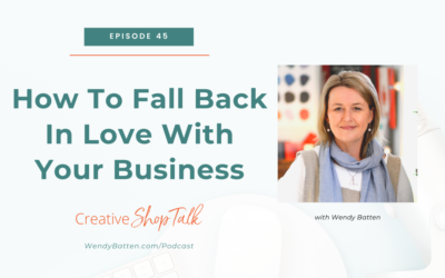 How To Fall Back In Love With Your Business   Episode 45