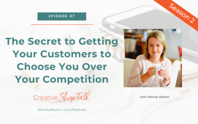 The Secret to Getting Your Customers to Choose You Over Your Competition   Episode 47
