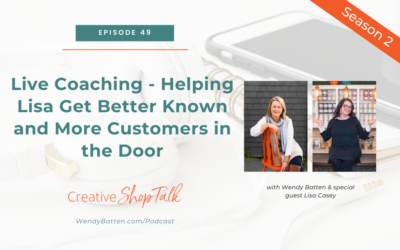 Helping Lisa Get Better Known and More Customers in the Door – Live Coaching    Episode 49