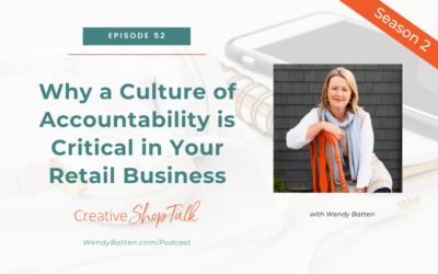 Why a Culture of Accountability is Critical in Your Retail Business   Episode 52