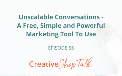Unscalable Conversations – A Free, Simple and Powerful Marketing Tool To Use   Episode 55