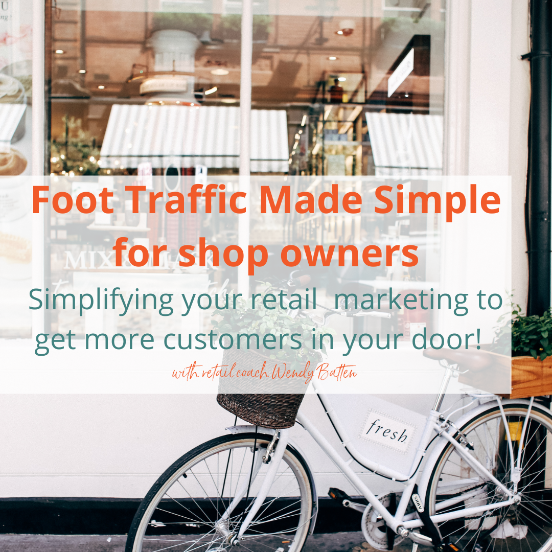 Foot Traffic Made Simple - get more customers in the door with this workshop