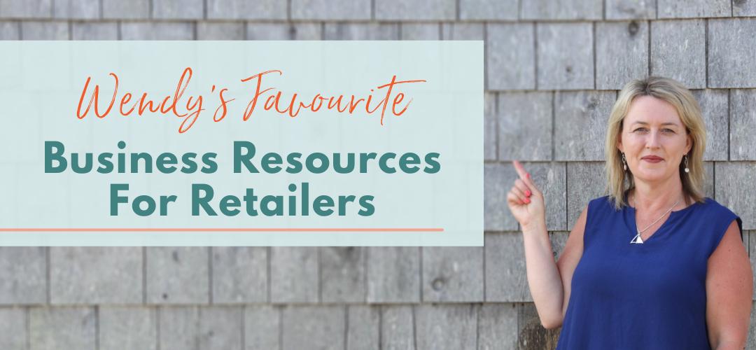 retailers resources from retail coach Wendy Batten