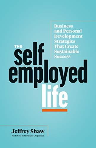 Jeff Shaw's Self Employed Life