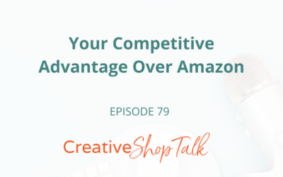 Your Competitive Advantage Over Amazon | Episode 79